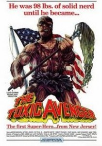 Top Ten Movies - The 4th of July: The Toxic Avenger
