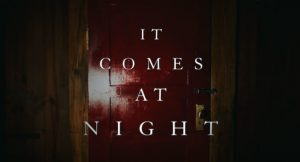 Movie Review: It Comes at Night.