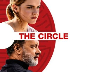 How Bad Is…The Circle (2017)?