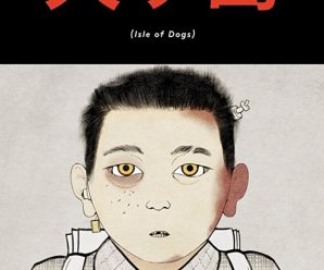 See It Instead: Wes Anderson's Isle of Dogs